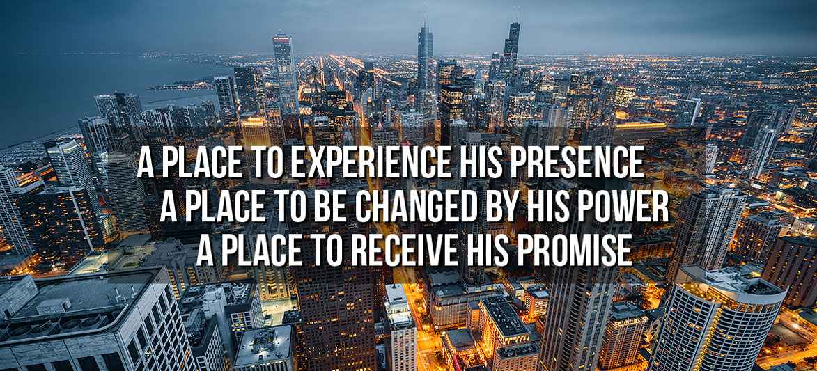 A place to experience his presence...